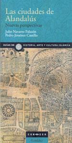 Las Ciudades de Alandalús. Nuevas Perspectivas