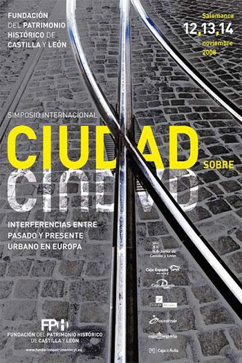 """Simposio internacional """" Interferencias entre pasado y presente urbano en Europa"""""""
