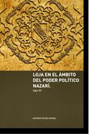 Loja en el ámbito del poder político nazarí (siglo XV)