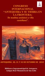 Antequera y su tierra en la frontera: De madina andalusí a villa castellana. Congreso Internacional