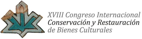 XVIII Congreso Internacional de Conservación y Restauración de Bienes Culturales