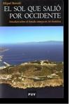 El sol que salió por Occidente: estudios sobre el estado omeya en al-Andalus