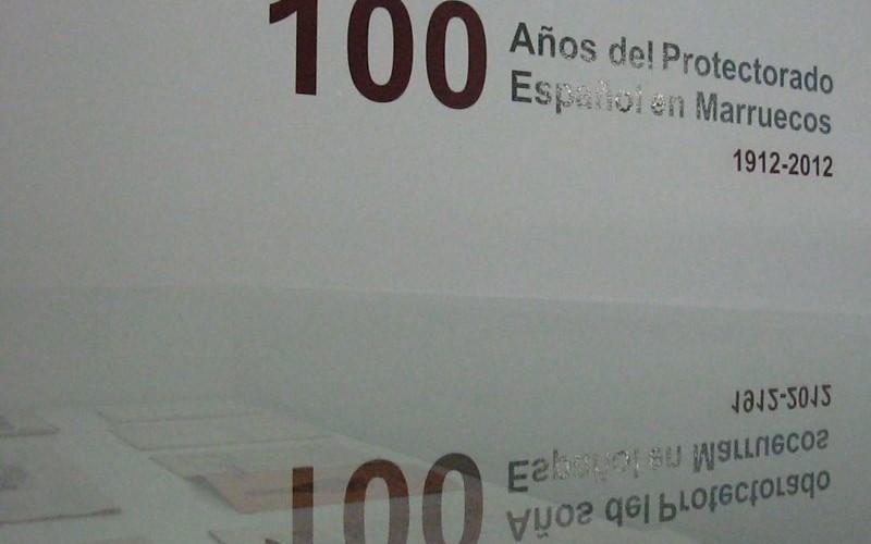 Cien años del Protectorado Español en Marruecos