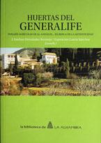 Nuevo libro: Huertas del Generalife, paisajes agrícolas de al-Andalus... en busca de la autenticidad