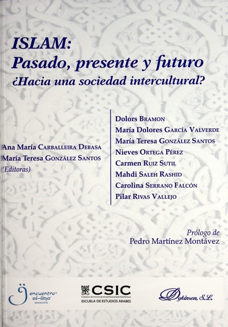 ISLAM: Pasado, presente y futuro ¿Hacia una sociedad intercultural?