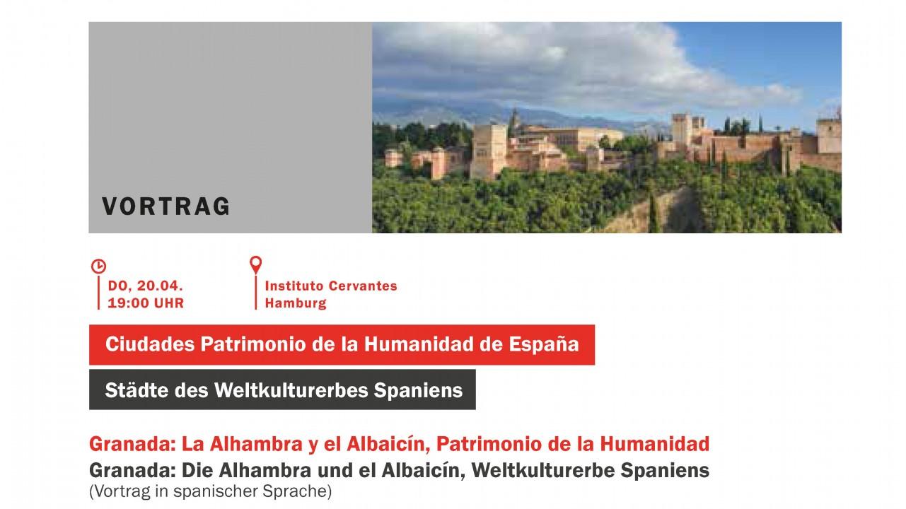 GRANADA: LA ALHAMBRA Y EL ALBAICÍN, PATRIMONIO DE LA HUMANIDAD