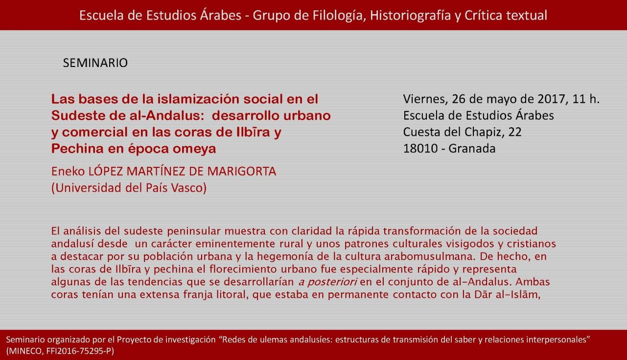 """Seminario organizado por el Proyecto de investigación """"Redes de ulemas andalusíes: estructuras de transmisión del saber y relaciones interpersonales"""""""
