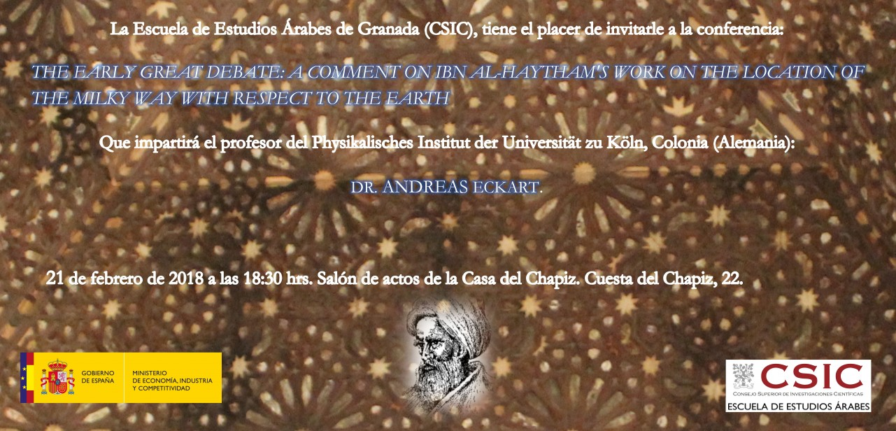 """Conferencia: """"The early great debate: a comment on ibn al-Haytham's work on the location of the milky way with respect to the earth"""""""