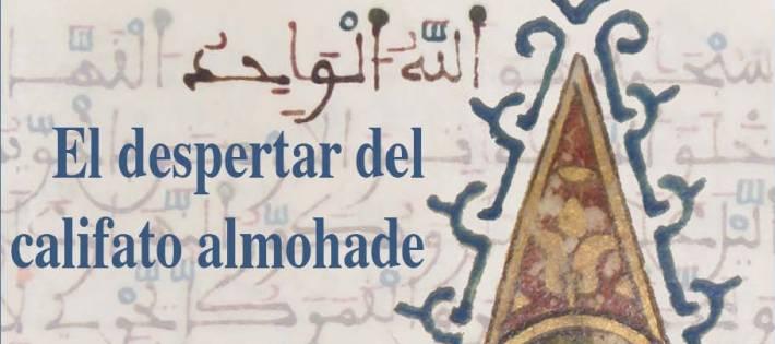 """El Dr. Antonio Almagro (EEA, CSIC, LAAC) participa en el Seminario Internacional """"al-Muwahhidun. El despertar del califato almohade"""", que se celebrará en la Alhambra"""