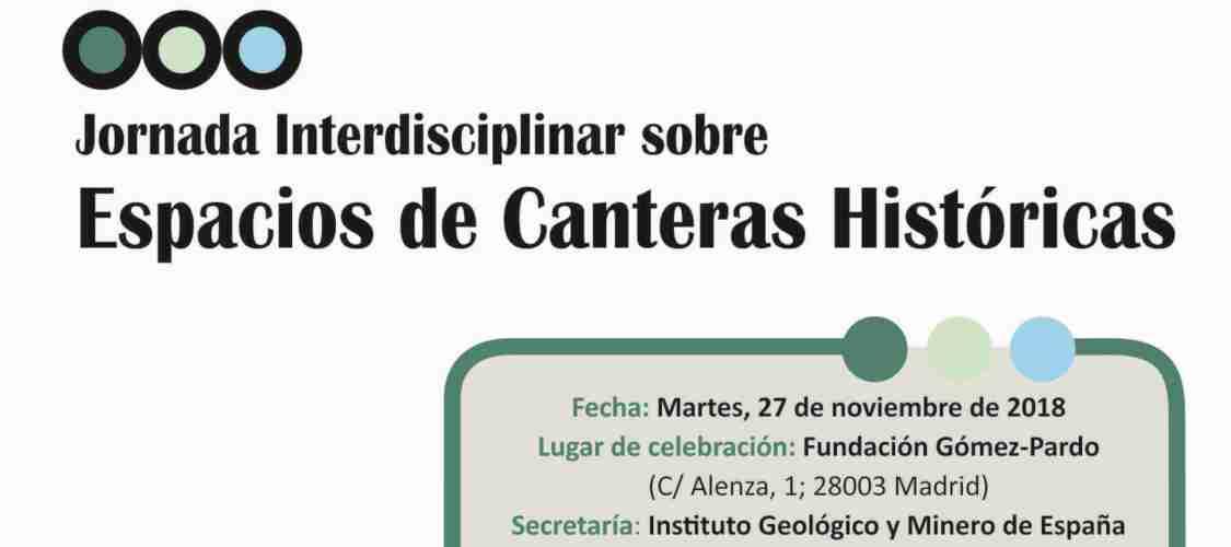 Jornada Interdisciplinar sobre Espacios de Canteras Históricas