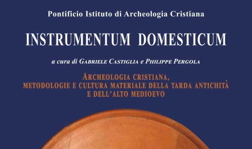 Angelo Castrorao, miembro del LAAC (EEA, CSIC), participa en el libro 'Instrumentum domesticum. Archeologia Cristiana, temi, metodologie e cultura materiale della tarda antichità e dell'alto medioevo'