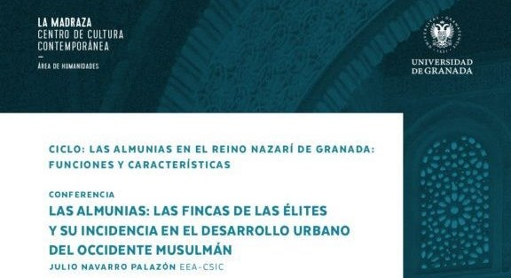 """Publicación de la conferencia de Julio Navarro """"Las almunias: las fincas de las élites y su incidencia en el desarrollo urbano del Occidente musulmán"""""""