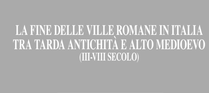 Monografía de Angelo Castrorao, miembro del LAAC (EEA, CSIC), sobre las villas romanas en Italia entre la Antigüedad tardía y el alto Medievo