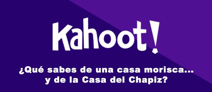 Kahoot! ¿Qué sabes de una casa morisca… y de la Casa del Chapiz?