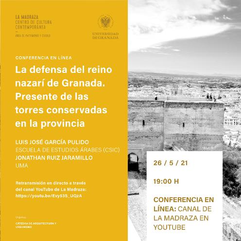 Conferencia en línea sobre la defensa del reino nazarí de Granada y las torres conservadas en la provincia