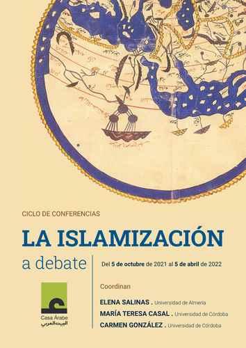 El investigador Julio Navarro, miembro del LAAC (EEA,CSIC), participa en el ciclo de conferencias 'La islamización a debate' organizadas por Casa Árabe (Córdoba)